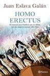 Homo Erectus: El manual para hombres que no deben leer las mujeres (aunque allá ellas)