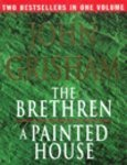 The Brethren / A Painted House