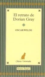 El Retrato de Dorian Gray (Clásicos Universales, #2).