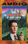 """""""Diane..."""" - The Twin Peaks Tapes of Agent Cooper by Scott Frost"""