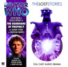 Doctor Who: The Guardians of Prophecy (The Lost Stories 3.4)