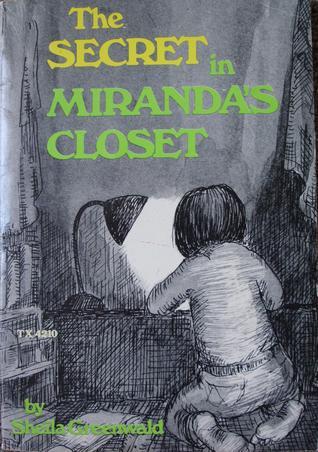 The Secret in Miranda's Closet