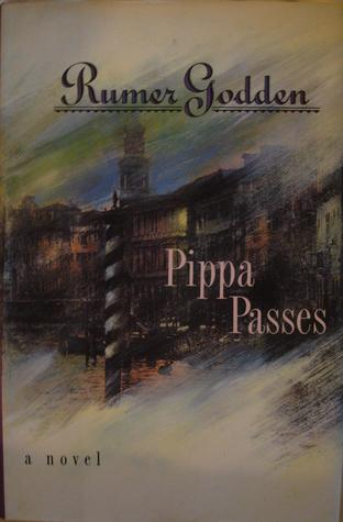 Pippa Passes by Rumer Godden