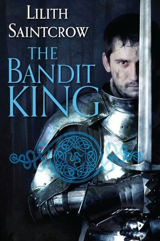 The Bandit King (Romances of Arquitaine,...