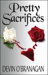 Pretty Sacrifices