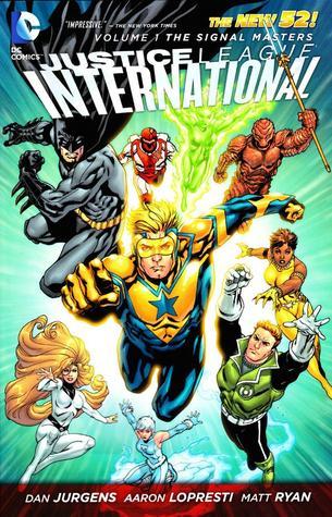 Justice League International, Volume 1