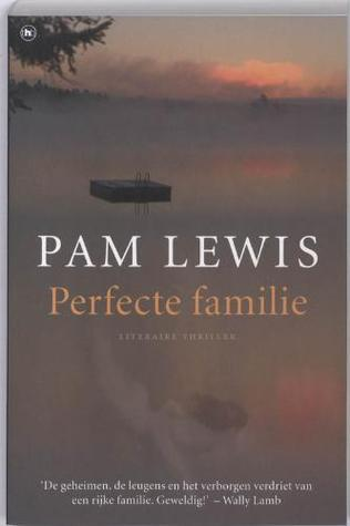 Perfecte familie by Pam Lewis
