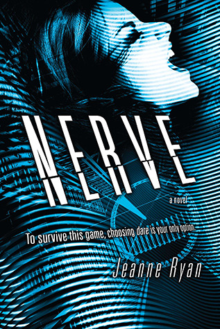 Ebook Nerve by Jeanne Ryan read!