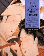 The Lens Within the Heart by Timon Screech