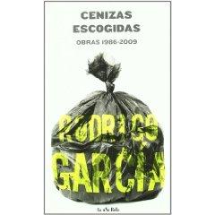 Cenizas escogidas: Obras 1986-2009