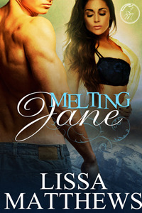 Melting Jane by Lissa Matthews