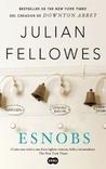 Esnobs by Julian Fellowes