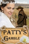 Patty's Gamble (Montana Collection, Book 3)