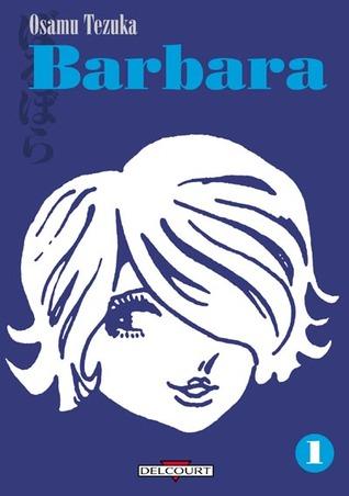 Barbara, Tome 1
