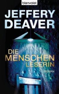 Die menschenleserin by Jeffery Deaver