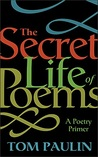 The Secret Life of Poems: A Poetry Primer