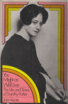 You Might as Well Live: The Life and Times of Dorothy Parker