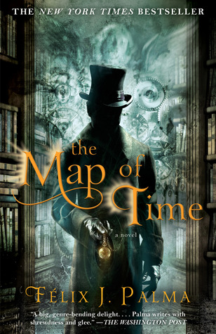 The Map of Time (Trilogía Victoriana, #1)