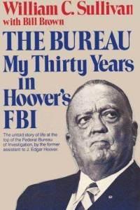 The Bureau: My thirty years in Hoovers FBI