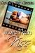 More Than a Kiss by Stacey Joy Netzel