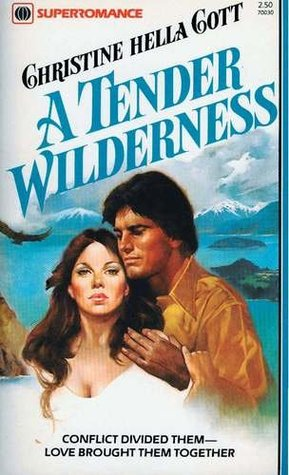 A Tender Wilderness (Harlequin Superromance No. 30)