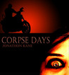Corpse Days by Jonathon Kane