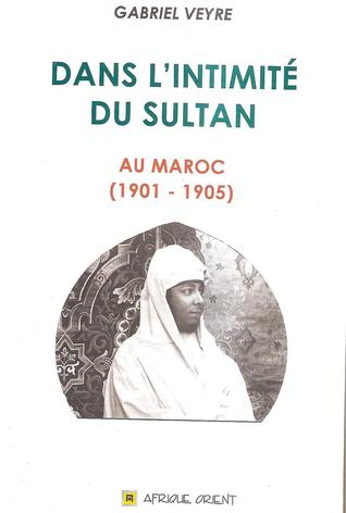 Dans l'intimité du sultan