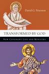 Transformed by God