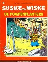 De pompenplanters (Suske en Wiske, #176)