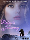 Riley's Journey (Riley's Journey #1)