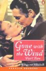Gone with the Wind, Part 2 of 2 by Margaret Mitchell