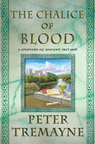 Book Review: Peter Tremayne's The Chalice of Blood
