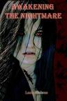 Awakening the Nightmare by Lanie Malone