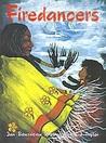 Firedancers by Jan Bourdeau Waboose
