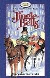Jingle Bells by Maryann Kovalski