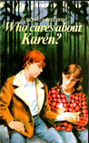 Who Cares About Karen? by Alison Lohans