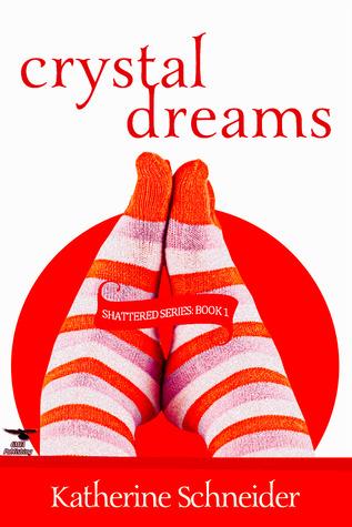 Crystal Dreams by Kathy Schneider