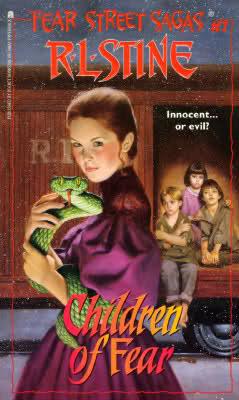 Children of Fear (Fear Street Sagas, #7)