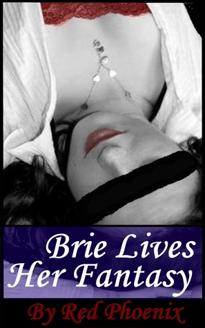 Brie Lives Her Fantasy (Submissive Training Cente,r #4)