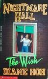 The Wish (Nightmare Hall, #4)