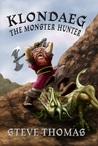 Klondaeg The Monster Hunter (Klondaeg #1)