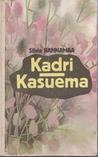 Kadri. Kasuema