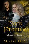 Dark Promise (Underworld, #1)