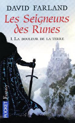 La douleur de la terre (Les seigneurs des runes, #1)