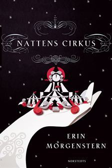 Nattens cirkus by Erin Morgenstern