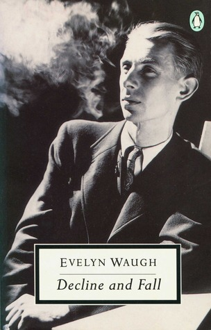 decline and fall evelyn waugh ebook decline and fall by waugh reviews discussion 17187