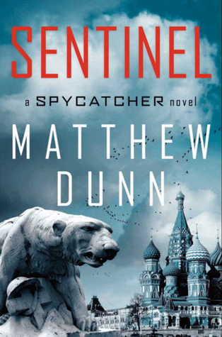 Sentinel by Matthew  Dunn