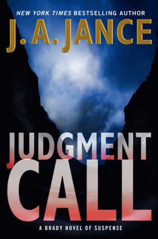 Judgment Call (Joanna Brady, #15)