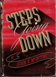 Steps Going Down by John T. McIntyre