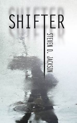Shifter by Steven D. Jackson